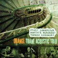 Orange Trane: Acoustic Trio 【予約受付中】