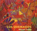Los Quemados: African Sailor 【予約受付中】
