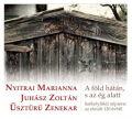 Nyitrai Marianna/Juhasz Zoltan/Uszturu Zenekar: A Fold Hatan, S Az Eg Alatt 【予約受付中】