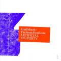 Emil Miszk And The Sonic Syndicate: Artificial Stupidity 【予約受付中】