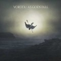 Vortex: As Gods Fall(2CD)   【予約受付中】