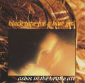 Black Tape For A Blue Girl: Ashes in The Brittle Air(2CD)  【予約受付中】