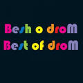 Besh o droM: Best Of Drom  【予約受付中】