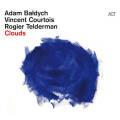 Adam Baldych / Vincent Courtois / Rogier Telderman: Clouds 【予約受付中】