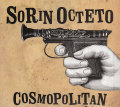 Sorin Octeto: Cosmopolitan