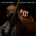 Avishai Cohen: From Darkness  【予約受付中】