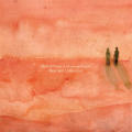 Birds Of Passage and Leonardo Rosado: Dear And Unfamiliar 【予約受付中】