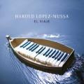 Harold Lopez-Nussa: El Viaje  【予約受付中】