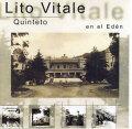 Lito Vitale Quinteto: En El Eden