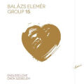 Balazs Elemer Group: Endless Love 【予約受付中】