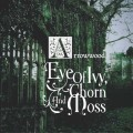 Arrowwood: Eye Of Ivy, Thorn And Moss 【予約受付中】