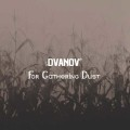 Dvanov: For Gathering Dust 【予約受付中】