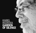 Karel Ruzicka: Garden Of Silence  【予約受付中】