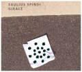 Saulius Spindi: Girale 【予約受付中】