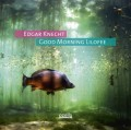 Edgar Knecht: Good Morning Lilofee 【予約受付中】