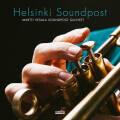 Martti Vesala Soundpost Quintet: Helsinki Soundpost  【予約受付中】