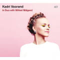 Kadri Voorand: In Duo with Mihkel Malgand 【予約受付中】