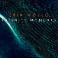 Erik Wollo: Infinite Moments 【予約受付中】