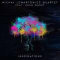Michal Lewartowicz Quartet Feat.Adam Wendt: Inspirations  【予約受付中】