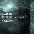 Varga Gabor: Interstellar Soul  【予約受付中】