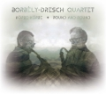 Borbely - Dresch Quartet: Round and Round 【予約受付中】