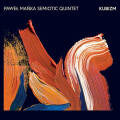 Pawel Manka Semiotic Quintet: Kubizm 【予約受付中】