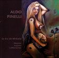Aldo Pinelli: La Era de Melania