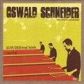 Oswald Schneider: Live 2008 (DVD)【予約受付中】