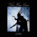 The Blue Hour: Lore  【予約受付中】