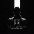 Jeff Herr Corporation: Manifesto  【予約受付中】