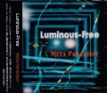 Luminous-Free: Meta Paradigm