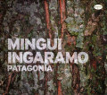 Mingui Ingaramo: Patagonia 【予約受付中】