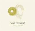 Bruno Sanfilippo: Piano Textures 5  【予約受付中】