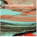 Arrigo Cappelletti New Latin Ensemble: Pianure