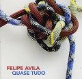 Felipe Avila: Quase Tudo 【予約受付中】
