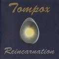 Tompox: Reincarnation 【予約受付中】