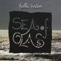 Folk ivan: Sea of Glass 【予約受付中】