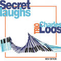Charles Loos Trio: Secret Laughs (New Edition) 【予約受付中】