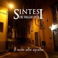 Sintesi Del Viaggio Di Es: Il Sole Alle Spalle 【予約受付中】