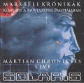 Solaris: Marsbeli Kronikak / Martian Chronicles - Live  【予約受付中】