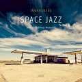 Inwardness: Space Jazz 【予約受付中】