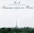 2+1:Summer rain in Paris