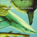 Hardscore: Surf,Wind & Desire