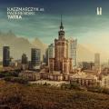 Pawel Kaczmarczyk: Kaczmarczyk vs Paderewski: Tatra 【予約受付中】