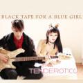 Black Tape For A Blue Girl: Tenderotics  【予約受付中】