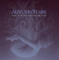 Autumn Tears: The Air Below The Water(2CD)  【予約受付中】