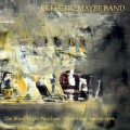Eclectic Maybe Band: The Blind Night Watchers' Mysterious Landscapes 【予約受付中】