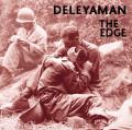 Deleyaman: The Edge 【予約受付中】