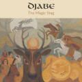 Djabe: The Magic Stag(CD/DVD) 【予約受付中】