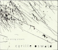 Cyrille Oswald: The Wrong Present